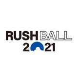 """""""RUSH BALL 2021""""、開催に向け所信表明"""