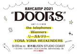"[BAYCAMP 2021 ""DOORS""]、出演アーティスト第1弾でthe telephones、リーガルリリー、YONA YONA WEEKENDERS、Wienners発表"