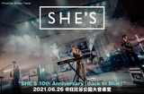 "SHE'Sのライヴ・レポート公開。バンドと観客双方にとって特別な時間となった、東京初ライヴの地 日比谷野音での周年公演""SHE'S 10th Anniversary「Back In Blue」""をレポート"