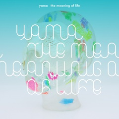 yama_the_meaning_of_life_syokai.jpg
