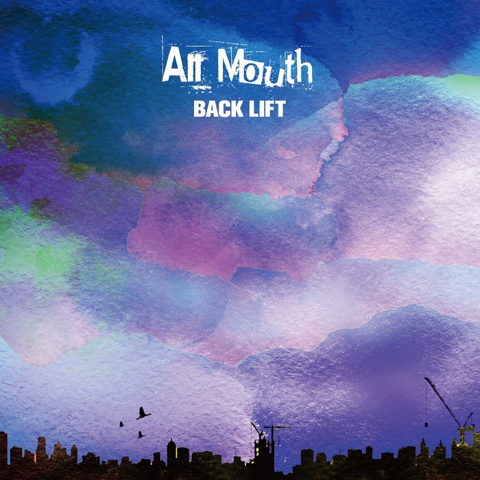 """BACK LIFT、3ヶ月連続配信リリース第2弾「All Mouth」9/12配信開始&""""WINTER TOUR 2021""""開催決定"""