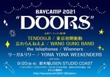 "[BAYCAMP 2021 ""DOORS""]、出演アーティスト第2弾で忘れらんねえよ、TENDOUJI、東京初期衝動、WANG GUNG BAND発表"