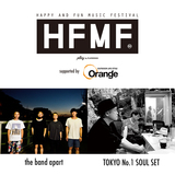 """the band apart、TOKYO No.1 SOUL SET出演。""""Happy and Fun Music Festival supported by Orange""""、11/13大阪BIGCATにて開催決定"""