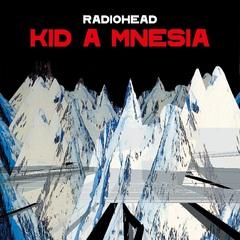 Radiohead_KID_A_MNESIA.jpeg