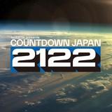 """""""COUNTDOWN JAPAN 21/22""""、全出演アーティスト発表でユニゾン、マンウィズ、BiSH、ずとまよ、sumika、ヤバT、サウシー、キュウソ、打首ら決定"""
