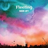 BACK LIFT、3ヶ月連続配信リリース第3弾「Fleeting」10/16配信開始。「Reach」以来3年ぶりの日本語詞解禁