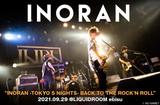 """INORANのライヴ・レポート公開。""""ここに立てることを信じて、この景色を強く望んでいたので、とても嬉しい""""――爆裂なパワーとエネルギーが渦巻くライヴで魅了した""""TOKYO 5 NIGHTS""""をレポート"""