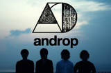 androp 『one and zero』特集!