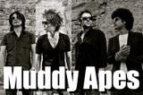 Muddy Apes デビュー・アルバム『Crush It』特集!